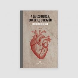 Portada libro - A la izquierda donde el corazón