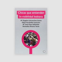 Chicas que entienden la In-visibilidad Lesbiana