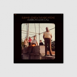 Durand Jones and the Indications - American Love Call