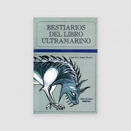 Portada Libro Bestiarios del Libro Ultramarino