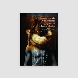 Portada Libro Pensar la vida y la muerte y otras banalidades