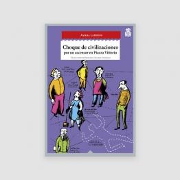 Portada Libro Choque de civilizaciones por un ascensor de Piazza Vittorio