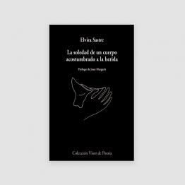 Portada Libro La soledad de un cuerpo acostumbrado a la herida