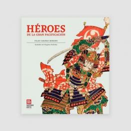 Portada Libro Héroes de la Gran Pacificación