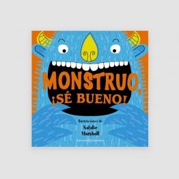 Portada Libro Monstruo, ¡sé bueno!