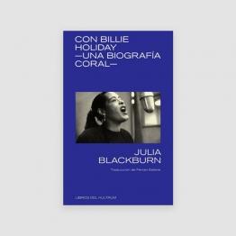 Portada Libro Con Billie Holiday: Una biografía coral