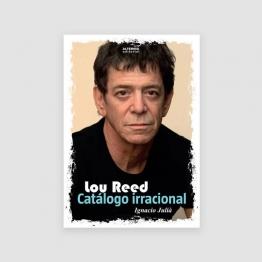 Portada Libro Lou Reed: Catálogo irracional