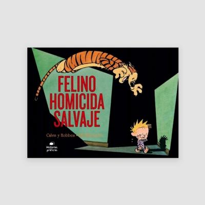 Portada Libro Calvin y Hobbes 9. Felino homicida salvaje