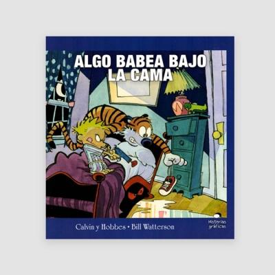 Portada Libro Calvin y Hobbes 2. Algo babea bajo la cama