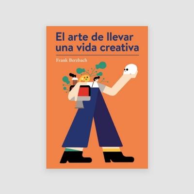 Portada Libro El arte de llevar una vida creativa