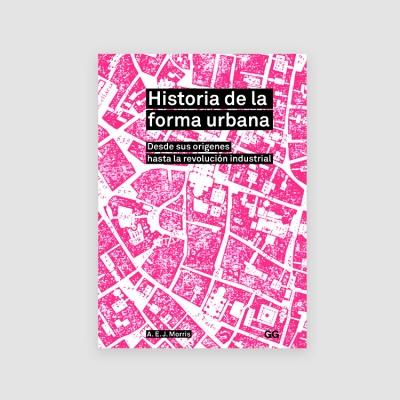 Portada Libro Historia de la forma urbana. Desde sus orígenes hasta la revolución industrial