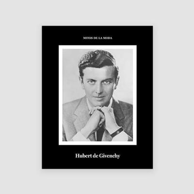 Portada Libro Hubert de Givenchy. Mitos de la moda