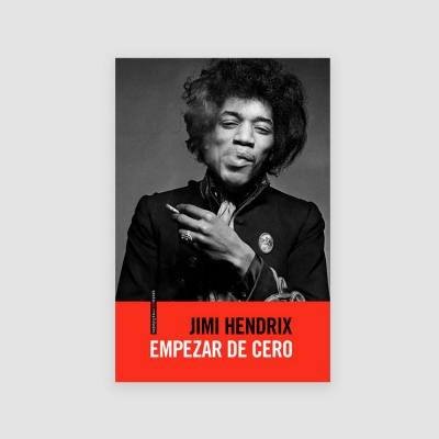 Portada Libro Jimi Hendrix: empezar de cero