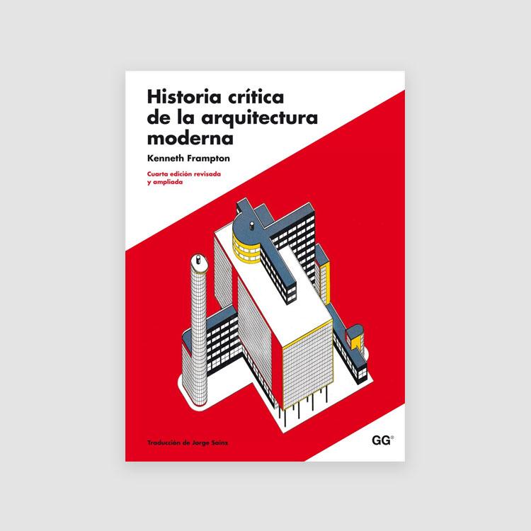 Portada Libro Historia crítica de la arquitectura moderna