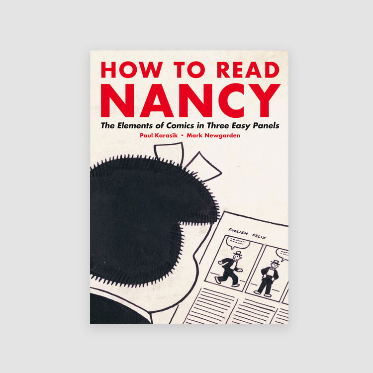 Portada Libro How to Read Nancy: The Elements of Comics in Three Easy Panels