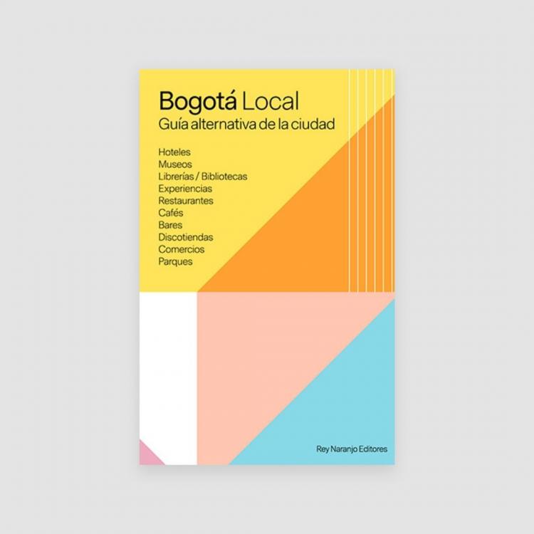 Portada Libro Bogotá Local – Guía alternativa de la ciudad