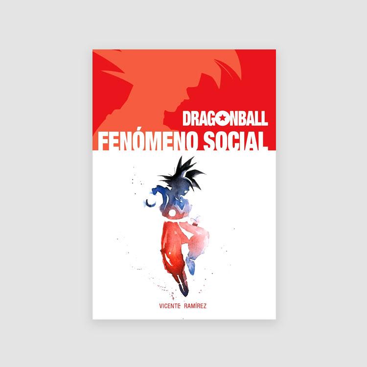 Portada Libro Dragon Ball: fenómeno social